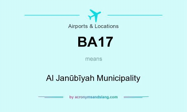 What does BA17 mean? It stands for Al Janūbīyah Municipality