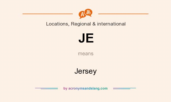 What does JE mean? It stands for Jersey