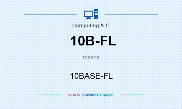 What does 10B-FL mean? It stands for 10BASE-FL