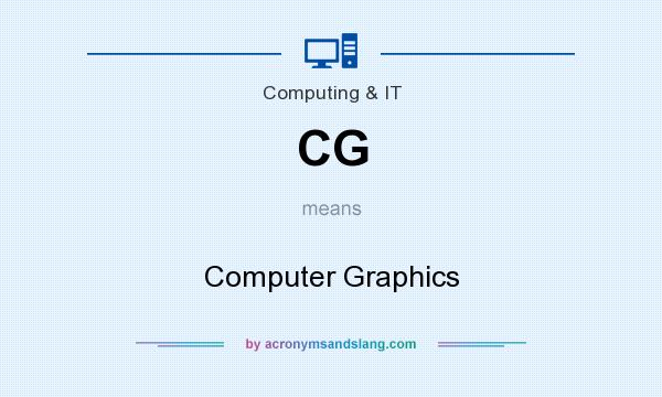 What does CG mean? It stands for Computer Graphics