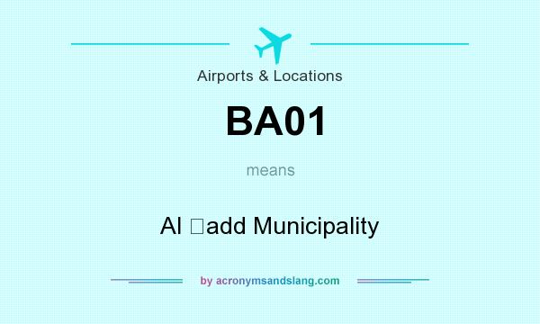 What does BA01 mean? It stands for Al Ḩadd Municipality