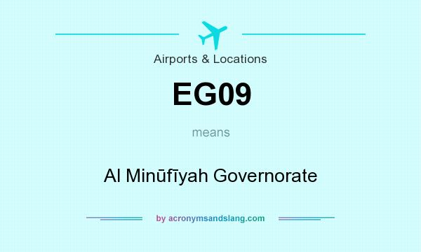 What does EG09 mean? It stands for Al Minūfīyah Governorate