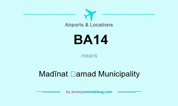 What does BA14 mean? It stands for Madīnat Ḩamad Municipality