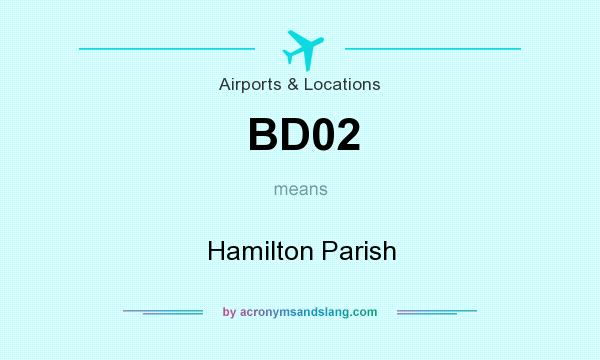 What does BD02 mean? It stands for Hamilton Parish