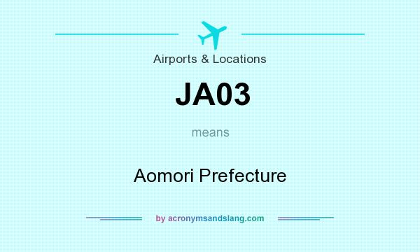 What does JA03 mean? It stands for Aomori Prefecture