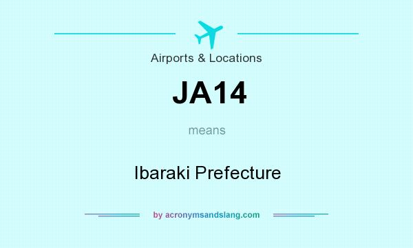What does JA14 mean? It stands for Ibaraki Prefecture