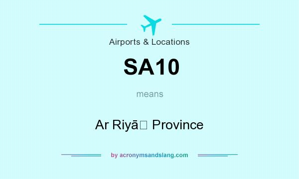 What does SA10 mean? It stands for Ar Riyāḑ Province