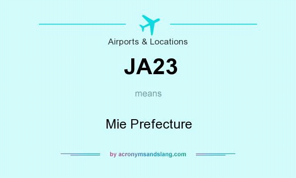 What does JA23 mean? It stands for Mie Prefecture