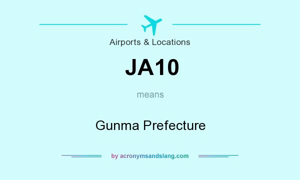 What does JA10 mean? It stands for Gunma Prefecture