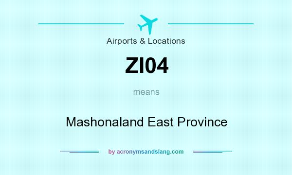 What does ZI04 mean? It stands for Mashonaland East Province
