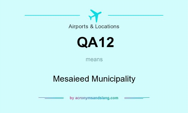 What does QA12 mean? It stands for Mesaieed Municipality
