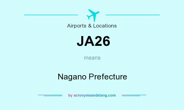 What does JA26 mean? It stands for Nagano Prefecture