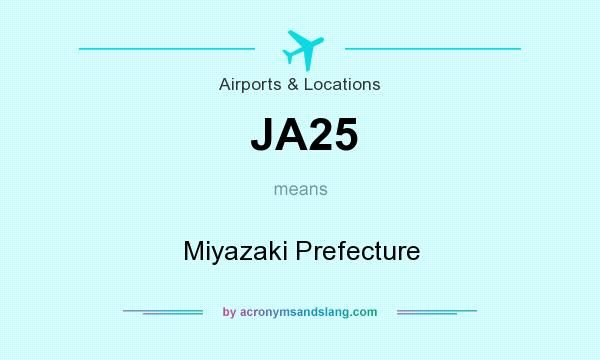What does JA25 mean? It stands for Miyazaki Prefecture