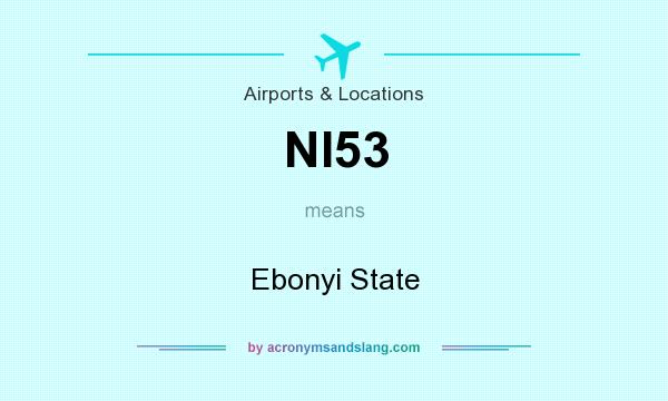 What does NI53 mean? It stands for Ebonyi State