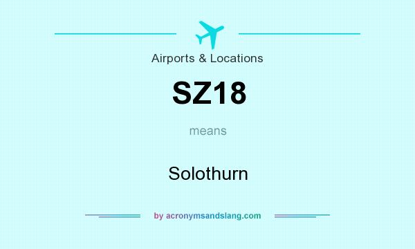 What does SZ18 mean? It stands for Solothurn