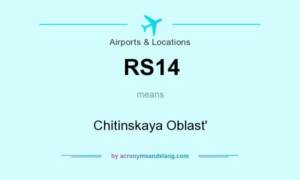 What does RS14 mean? It stands for Chitinskaya Oblast`