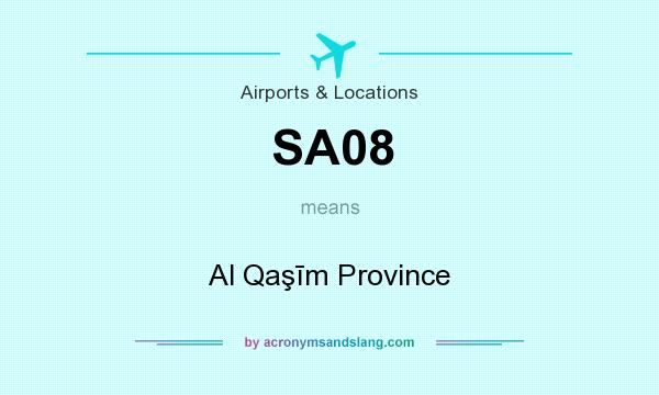 What does SA08 mean? It stands for Al Qaşīm Province