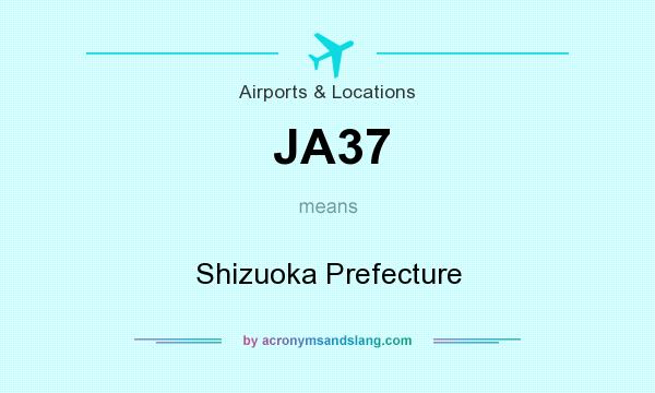 What does JA37 mean? It stands for Shizuoka Prefecture