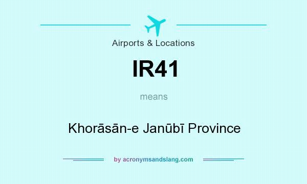 What does IR41 mean? It stands for Khorāsān-e Janūbī Province