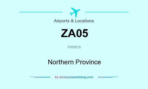 What does ZA05 mean? It stands for Northern Province