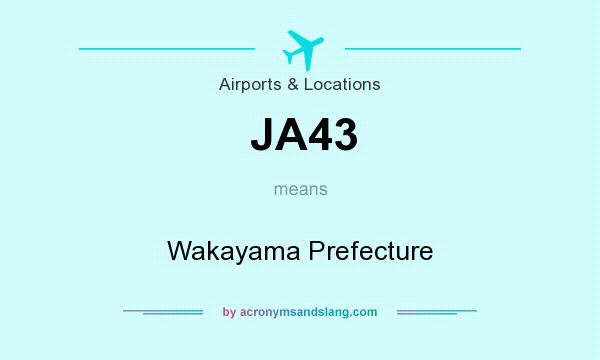 What does JA43 mean? It stands for Wakayama Prefecture