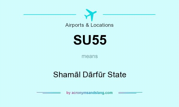 What does SU55 mean? It stands for Shamāl Dārfūr State