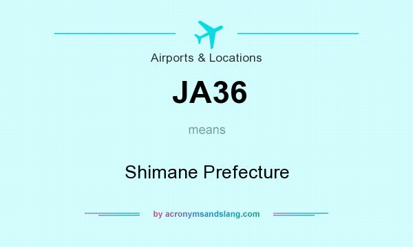 What does JA36 mean? It stands for Shimane Prefecture