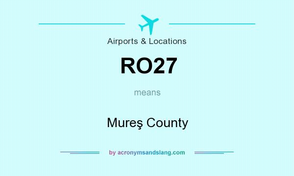 What does RO27 mean? It stands for Mureş County