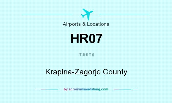 What does HR07 mean? It stands for Krapina-Zagorje County