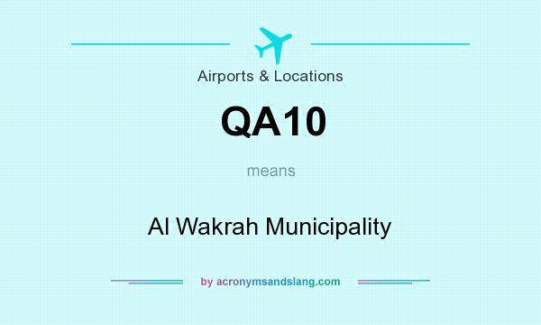 What does QA10 mean? It stands for Al Wakrah Municipality