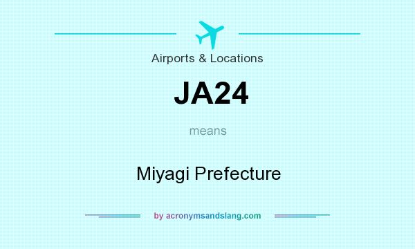 What does JA24 mean? It stands for Miyagi Prefecture