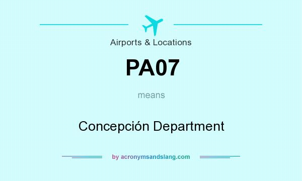 What does PA07 mean? It stands for Concepción Department