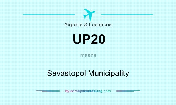 What does UP20 mean? It stands for Sevastopol Municipality