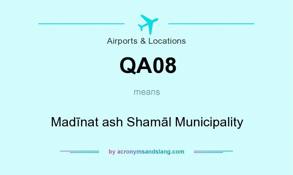 What does QA08 mean? It stands for Madīnat ash Shamāl Municipality