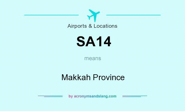 What does SA14 mean? It stands for Makkah Province