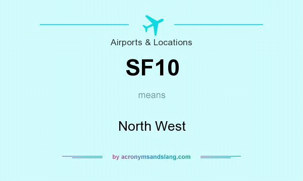 What does SF10 mean? It stands for North West