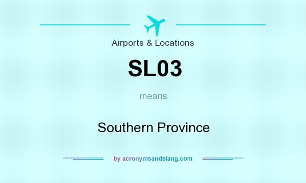 What does SL03 mean? It stands for Southern Province