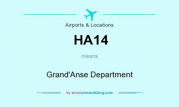 What does HA14 mean? It stands for Grand`Anse Department