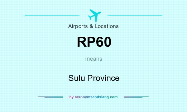 What does RP60 mean? It stands for Sulu Province