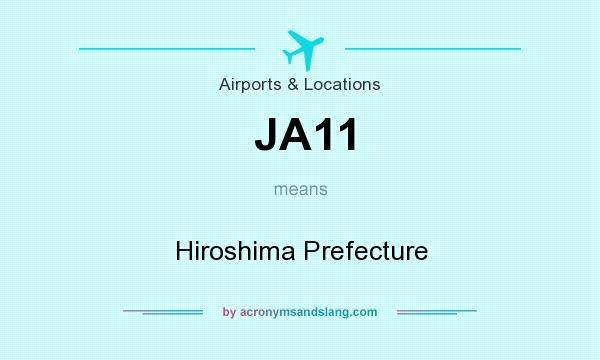 What does JA11 mean? It stands for Hiroshima Prefecture