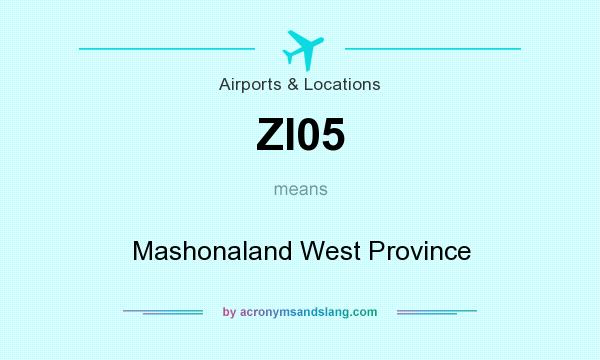 What does ZI05 mean? It stands for Mashonaland West Province