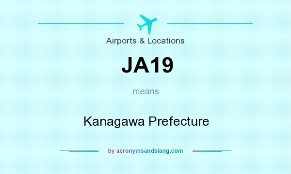 What does JA19 mean? It stands for Kanagawa Prefecture