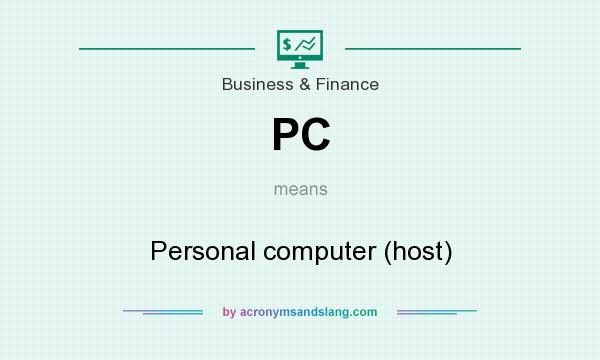 What does PC mean? It stands for Personal computer (host)