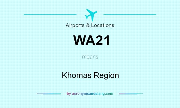 What does WA21 mean? It stands for Khomas Region