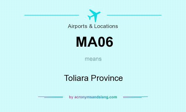 What does MA06 mean? It stands for Toliara Province