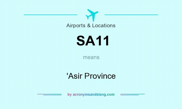 What does SA11 mean? It stands for `Asir Province