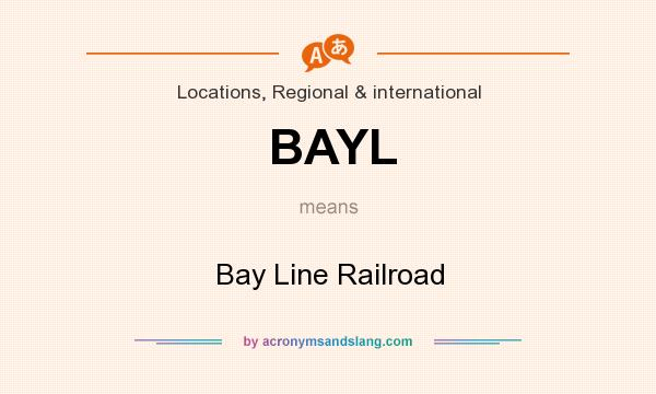 What does BAYL mean? It stands for Bay Line Railroad