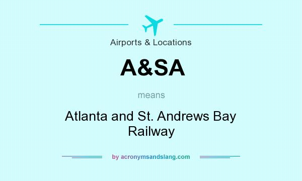 What does A&SA mean? It stands for Atlanta and St. Andrews Bay Railway