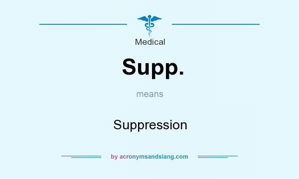 What does Supp. mean? It stands for Suppression