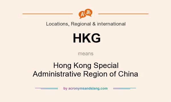 What does HKG mean? It stands for Hong Kong Special Administrative Region of China
